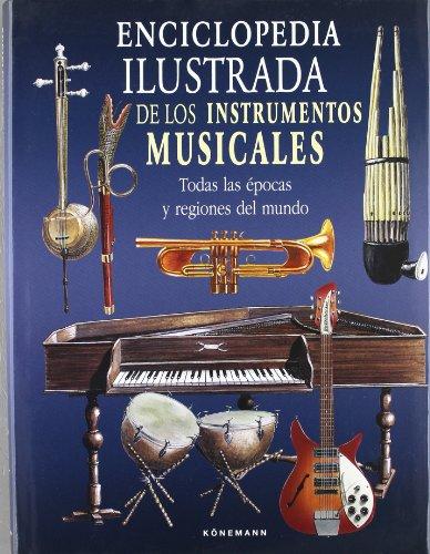 9783833124648: Enciclopedia ilustrada de los instrumentos musicales