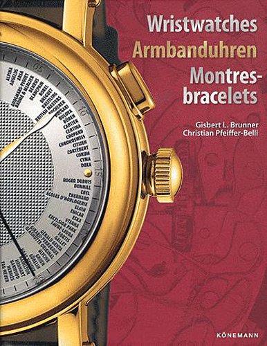 9783833125591: Wristwatches armbanduhren montres-bracelets. Ediz. inglese, tedesca