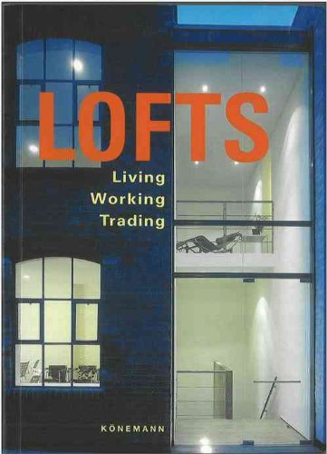 9783833125713: Lofts: Modern Living in Old Factories