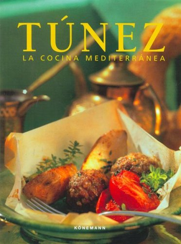 9783833125881: Tunez - La Cocina Mediterranea (Spanish Edition)