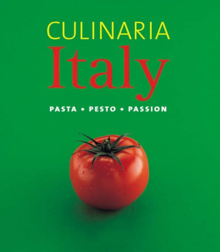 9783833134463: Culinaria Italy: Pasta, Pesto, Passion