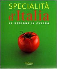 9783833134494: Specialità D'italia: Le Regioni In Cucina