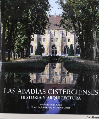 9783833134708: ABADIAS CISTERCIENSES HISTORIA Y ARQUITECTURA