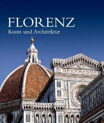 9783833134890: Florenz - Kunst und Architektur