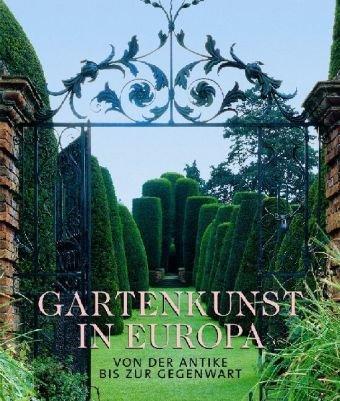 9783833135002: Gartenkunst in Europa