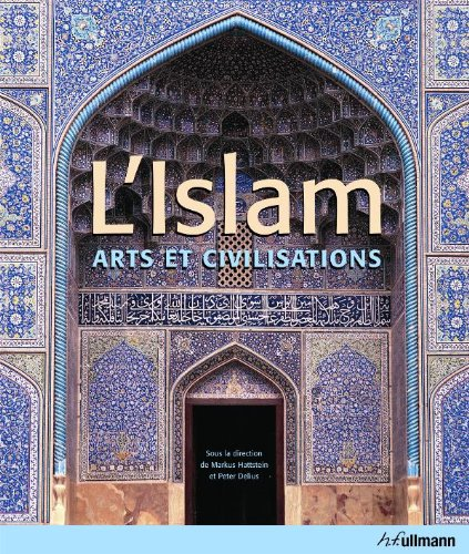 9783833135354: Islam, L' - Arts et Civilisations