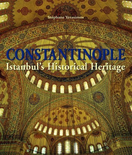 9783833135675: CONSTANTINOPLE (LCT): Istanbul's Historical Heritage