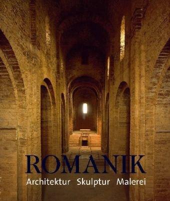 Romanik. Architektur - Skulptur - Malerei: Toman, Rolf, Bednorz,