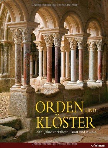 9783833140693: Orden und Klöster: 2000 Jahre christliche Kunst und Kultur