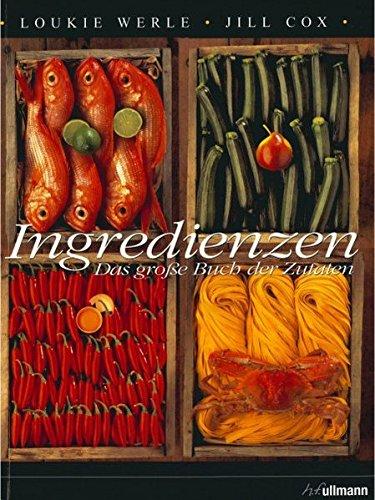 9783833143373: Ingredienzen: Das große Buch der Zutaten