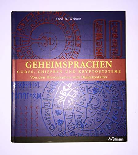 9783833144325: Geheimsprachen. Codes, Chiffren und Kryptosysteme. Von den Hieroglyphen zum Digitalzeitalter