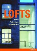 9783833145841: Lofts: Modernes Leben in alten Fabriken