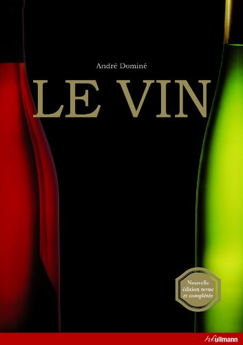 Le vin (3833146133) by André Dominé, Eckhard Supp
