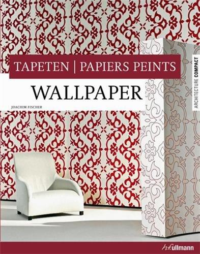 9783833147449: wallpaper, tapeten, papiers peints