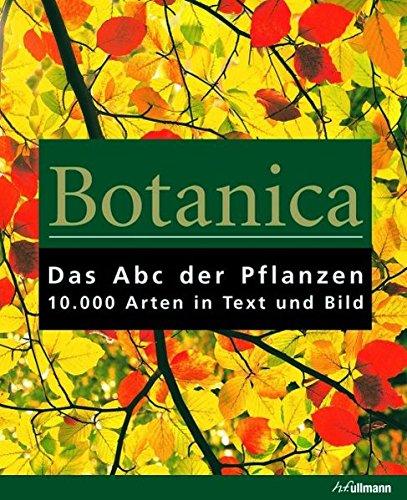 9783833150142: Botanica: Das ABC der Pflanzen. 10.000 Arten in Text und Bild