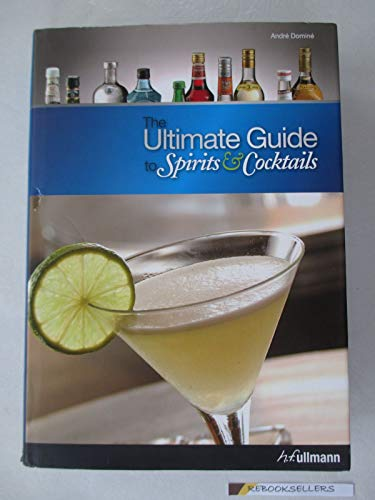 9783833150944: Ultimate Guide to Spirits and Cocktails
