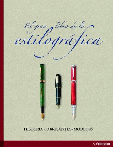 9783833151002: GRAN LIBRO DE LA ESTILOGRAFICA HISTORIA FABRICANTES MODELOS