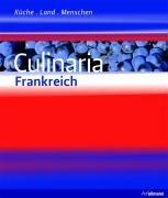 9783833151125: Culinaria Frankreich: Küche, Land, Menschen