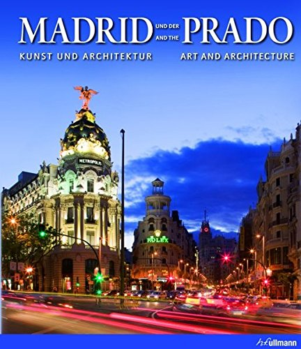 9783833152795: Madrid and the Prado (Ullmann)
