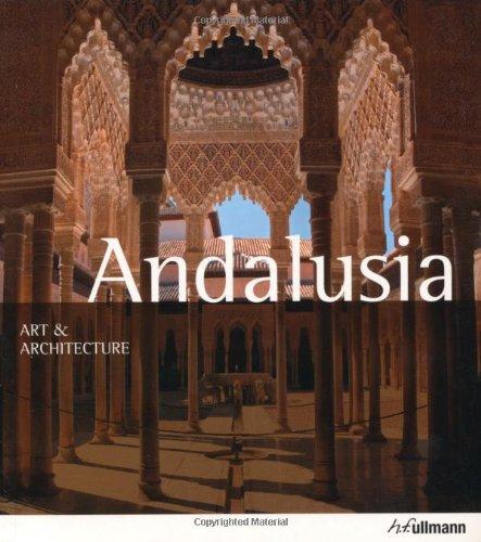 9783833152801: Andalusia (Ullmann Art & Architecture)
