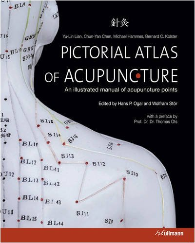 The pictorial atlas of acupuncture : an illustrated manual of acupuncture points / Yu-lin Lian...