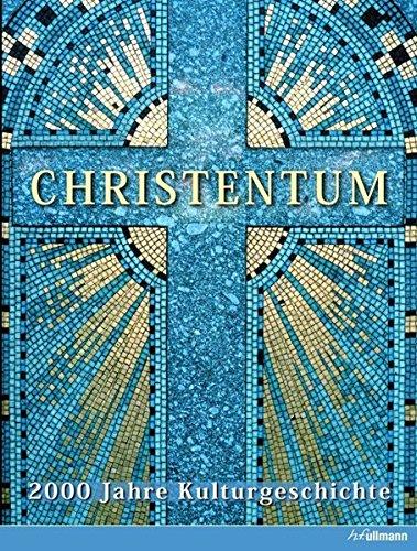 9783833153129: Christentum: 2000 Jahre Kulturgeschichte