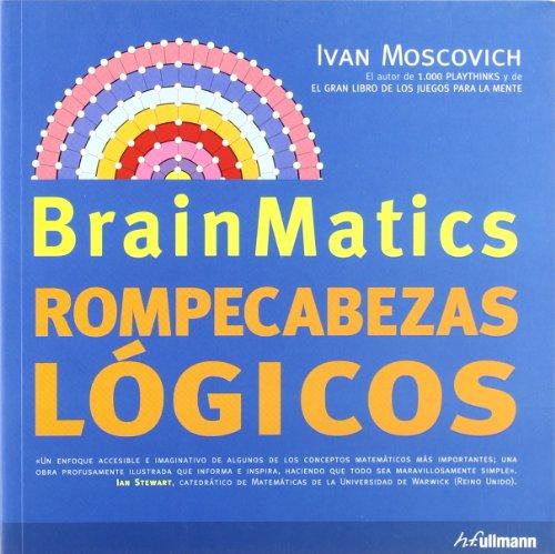9783833153679: BRAIN MATICS - ROMPECABEZAS LOGICOS (Spanish Edition)