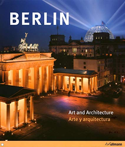 Berlin: Art and Architecture / Arte y arquitectura (English and Spanish Edition): Edelgard ...