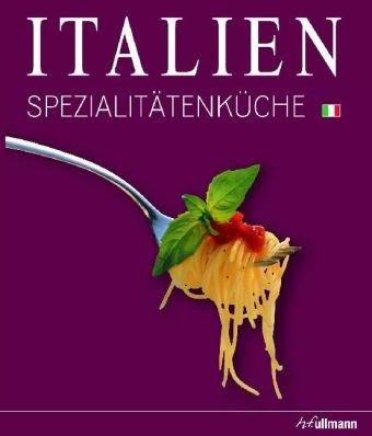 9783833155710: Italien Spezialitätenküche
