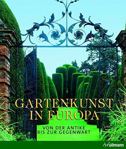 9783833155833: Gartenkunst in Europa: Von der Antike bis zur Gegenwart