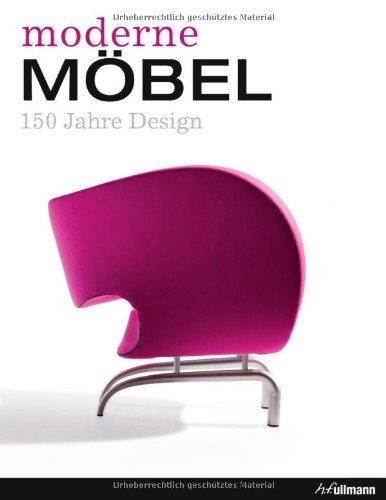9783833156281: Moderne Möbel: 150 Jahre Design