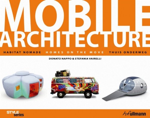 9783833156342: Architecture Mobile - Habitat nomade / Homes on the move / Thuis onderweg