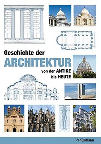 9783833157684: Geschichte der Architektur: Von der Antike bis Heute