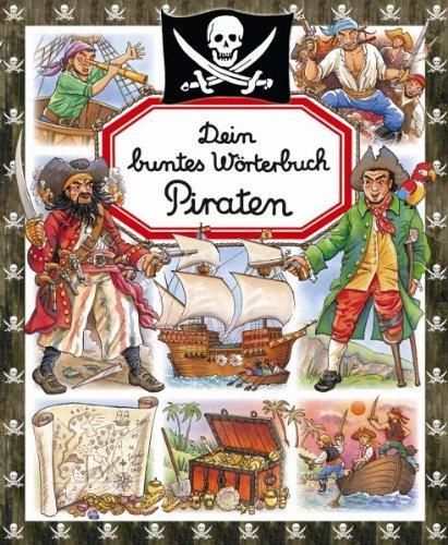 9783833158193: Dein buntes Wb. Piraten