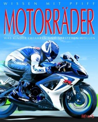 9783833158810: Motorräder: Was Kinder erfahren und verstehen wollen