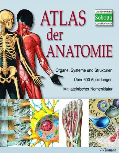 9783833159251: Atlas der Anatomie: Der menschliche Körper und seine Systeme