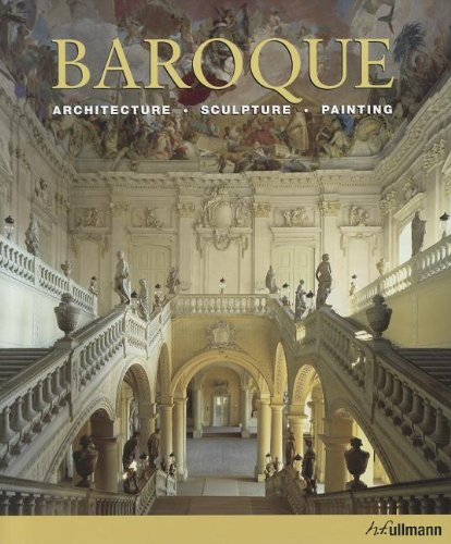 BAROQUE : ARCHITECTURE, SCULPTURE, PAINTING: Toman, Rolf (ed.)