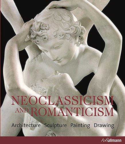 9783833160042: Neoclassicism and Romanticism