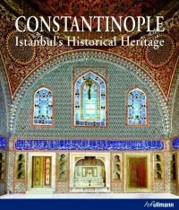 9783833160141: Constantinople: Istanbul's Historical Heritage