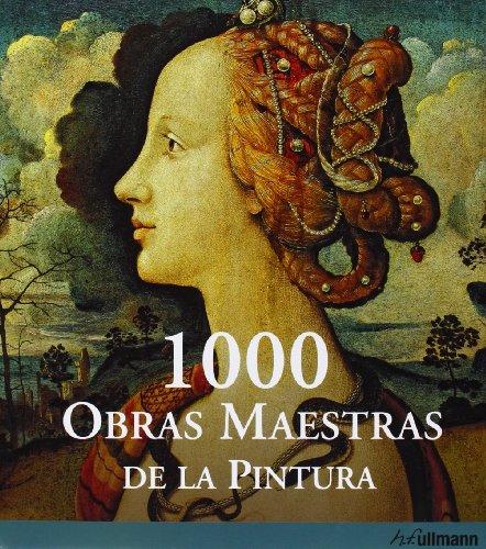 9783833161117: 1000 Obras Maestras de la Pintura