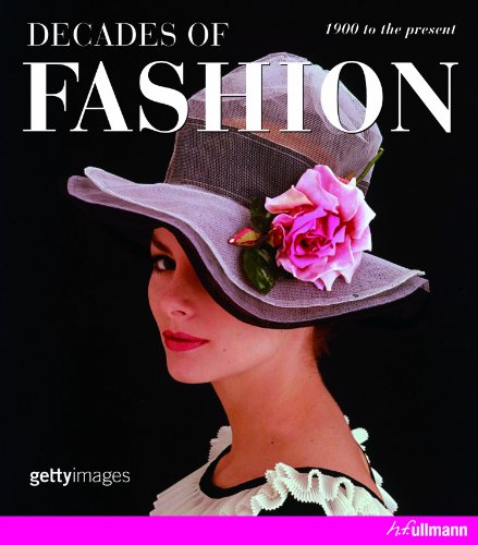 9783833161131: Decades of Fashion (Ullmann)