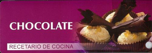9783833161360: Chocolate - recetario de cocina