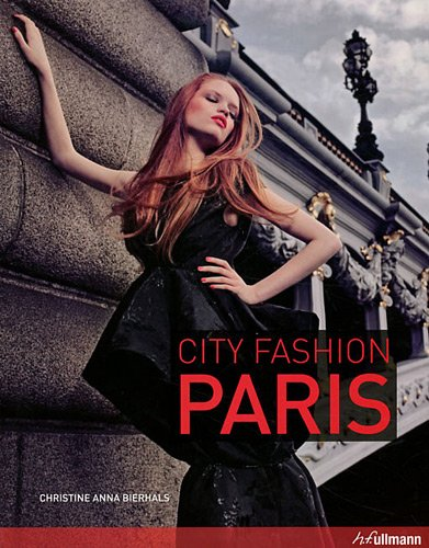 9783833161551: City Fashion Paris: Designers Styles Insider Tips