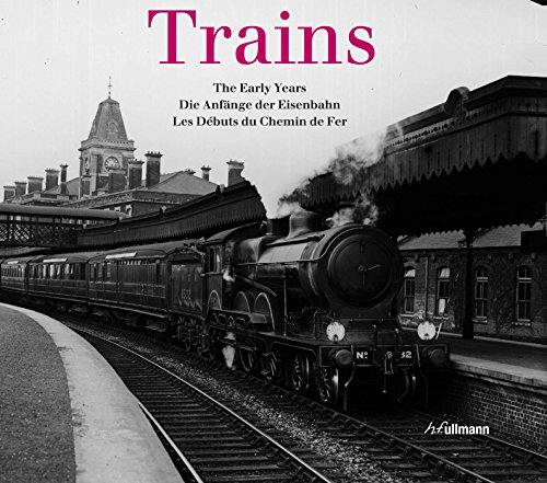9783833161834: Trains: The Early Years