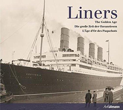 9783833161865: Liners: Die große Zeit der Ozeanriesen
