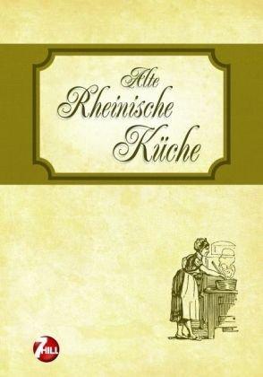 9783833180286: Alte Rheinische Küche. Nostalgische Regionenküche