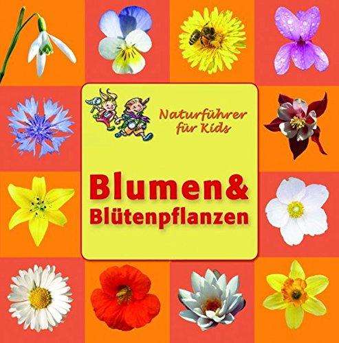 9783833180347: Blumen und Blütenpflanzen. Naturführer für Kids