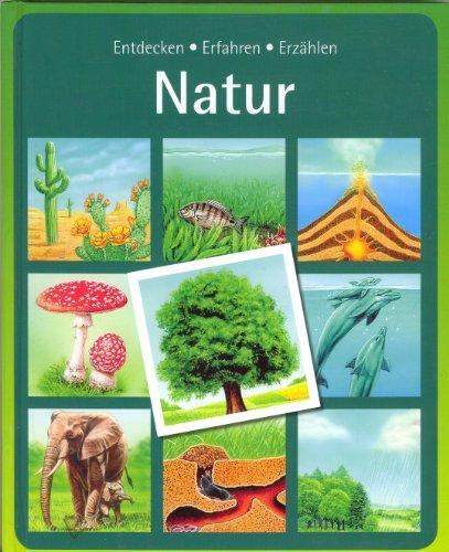 9783833194290: Natur - Entdecken Erfahren Erzählen