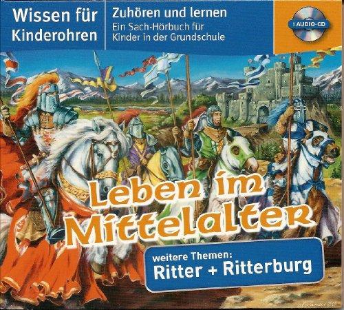 9783833195525: Wissen für Kinderohren - Leben im Mittelalter