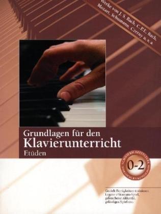 9783833197451: Grundlagen für den Klavierunterricht, Etüden